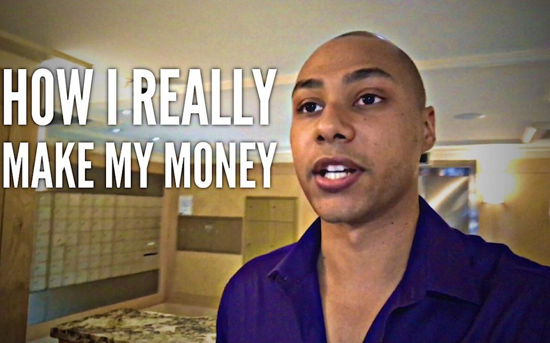 How I really make my money