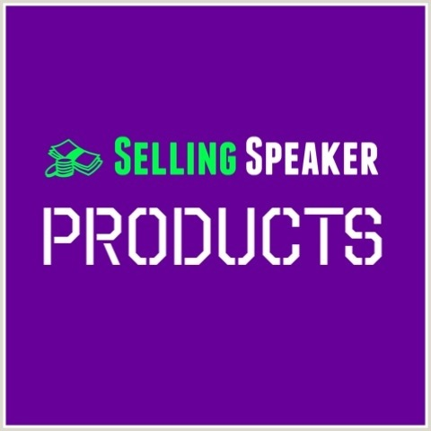 How Speakers Should Create And Sell Their Products To Build A Speaking Business
