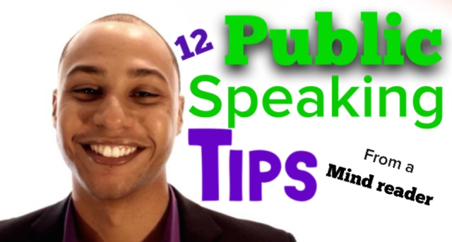 12 Incredible Public Speaking Tips From A Mind Reader