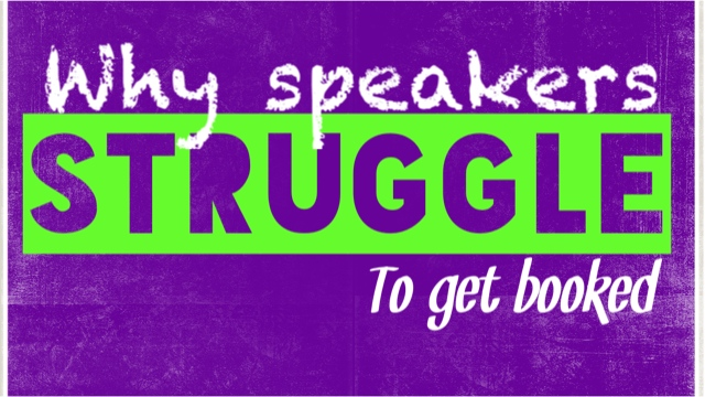 Why Speakers Struggle To Get Booked