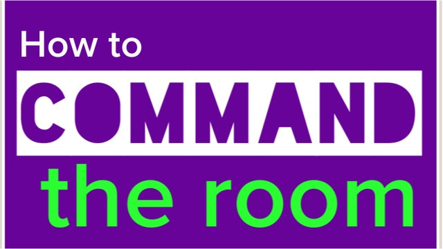 How To Command A Room As A Speaker