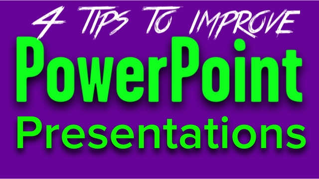 4 PowerPoint Presentation Tips That Rock