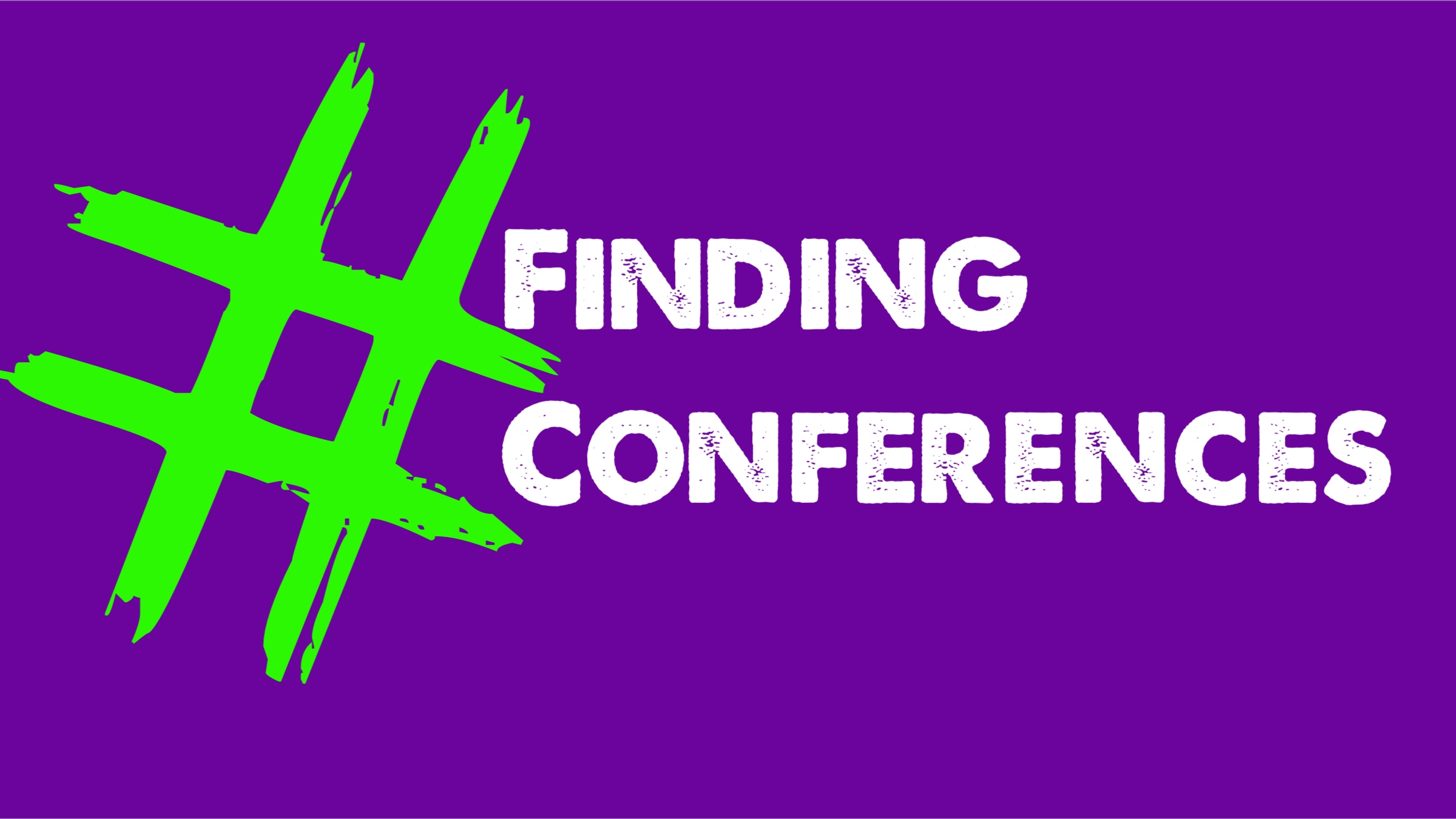 A Simple Way To Find Conferences…Using Hashtags