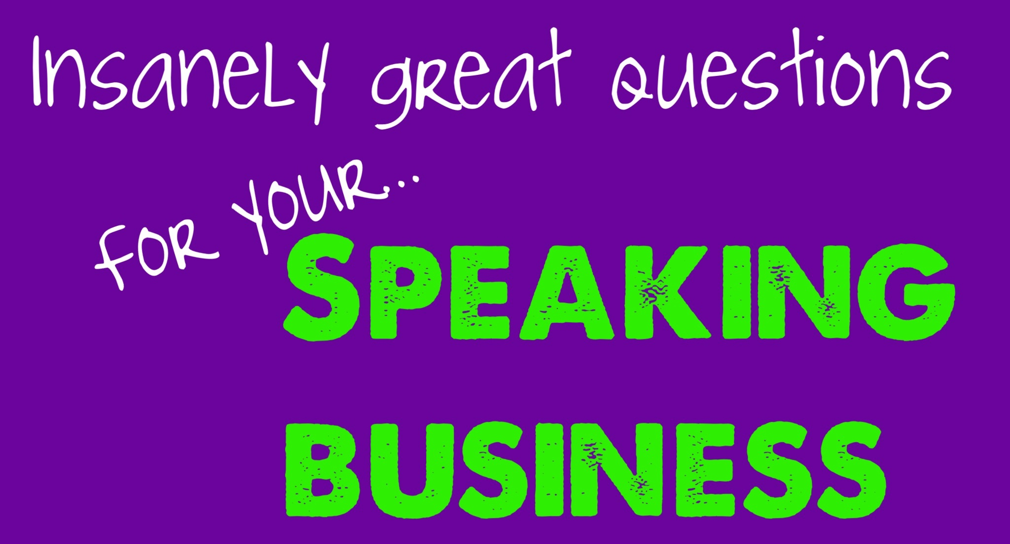Questions To Ask Yourself When Building Your Speaking Business