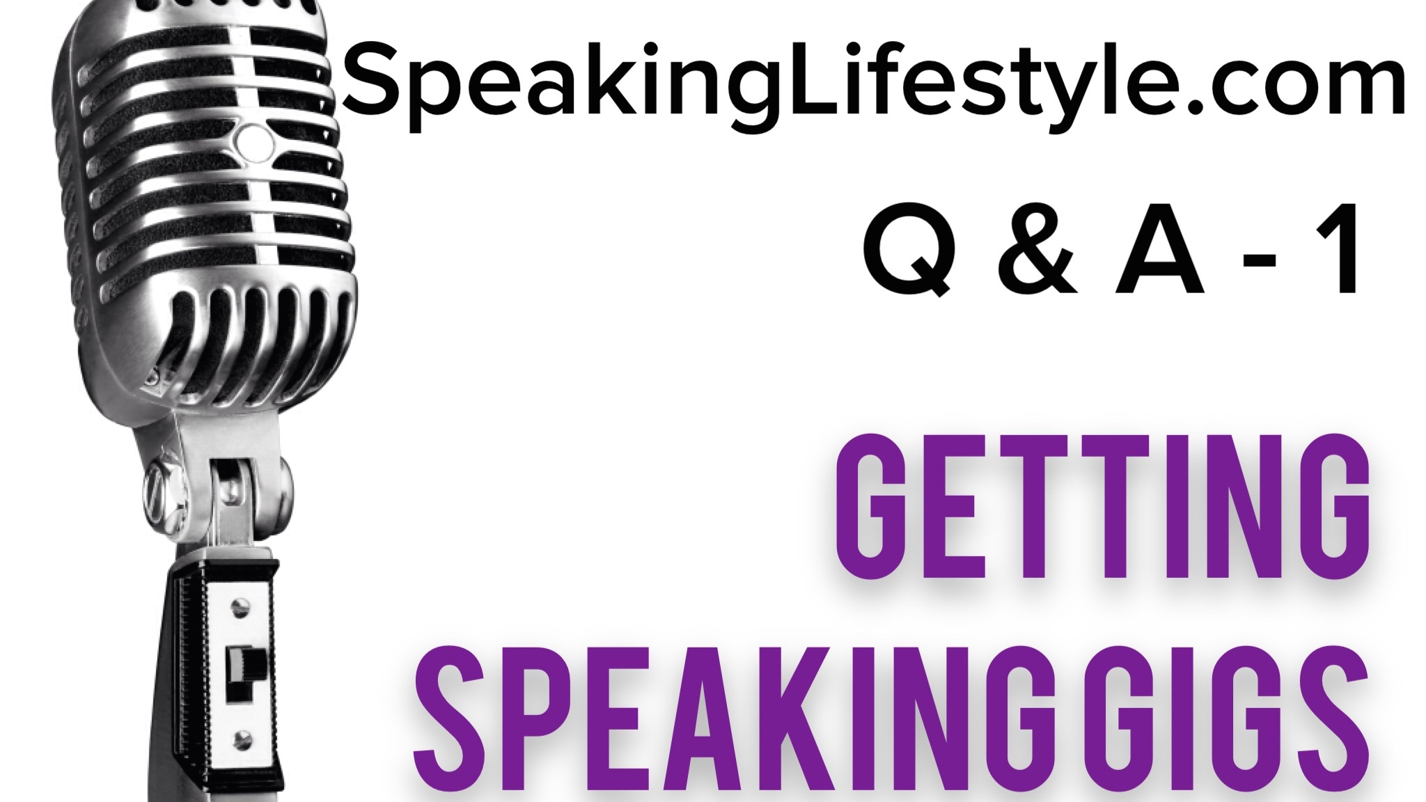 Q & A Session 1 – Getting Paid Speaking Engagements