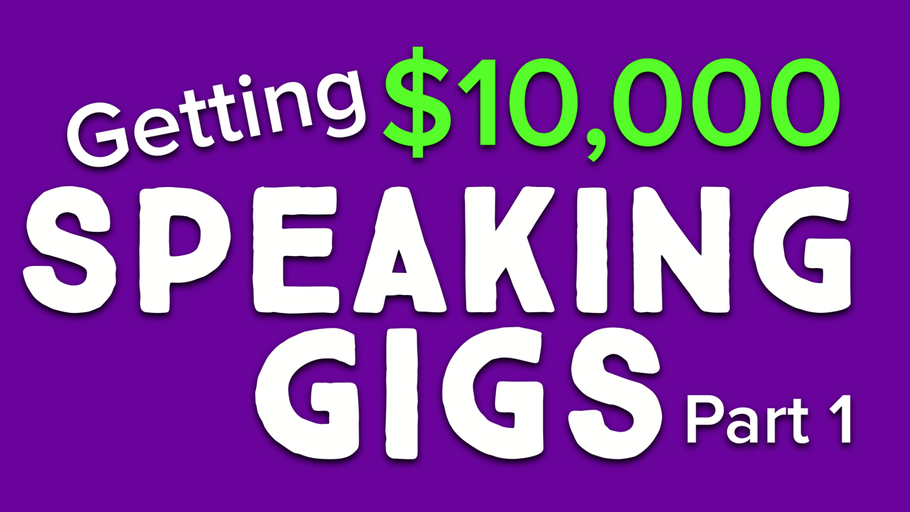 A Walkthrough Of How To Book $10,000 Speaking Gigs (part 1)