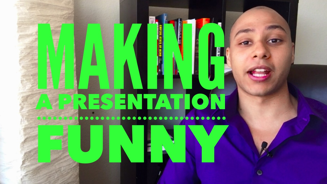 Adding humor to your presentations when you're not naturally funny