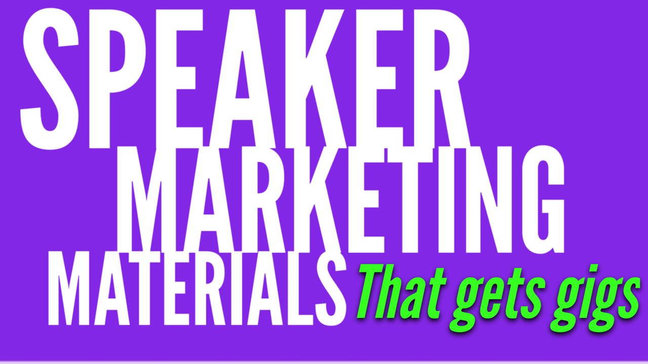 The speaker marketing materials you need to get yourself paying gigs