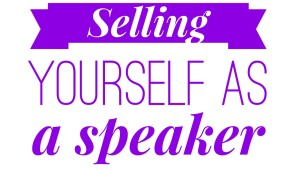 selling yourself speaker