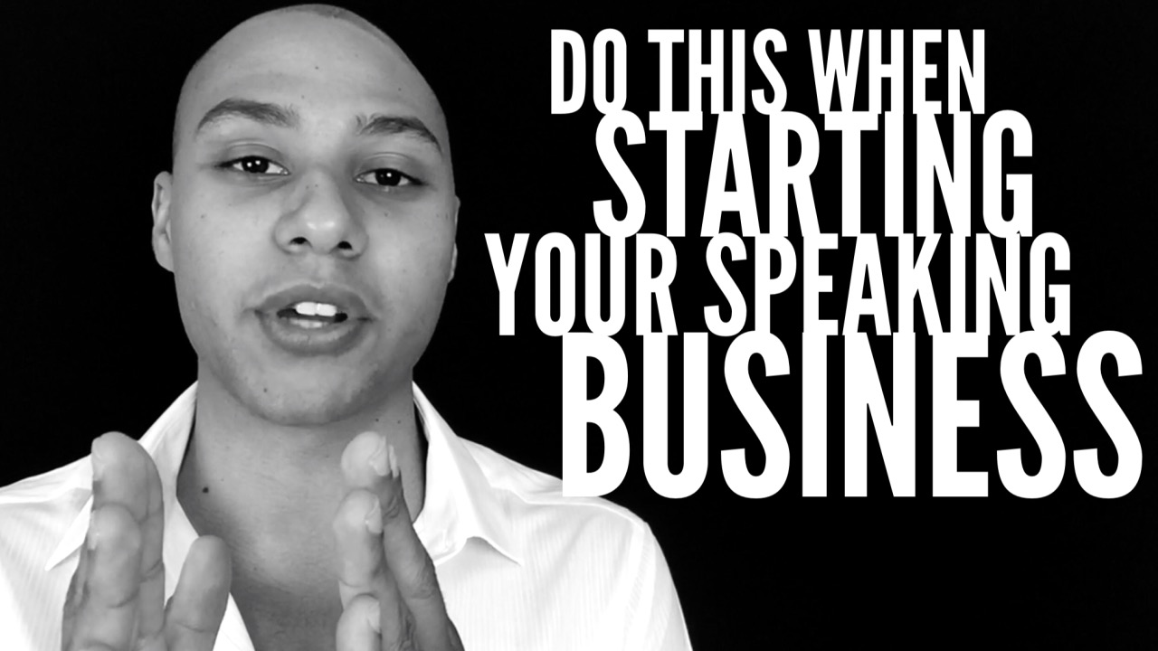 Do this before you start building your speaking business (part 2 of 6)