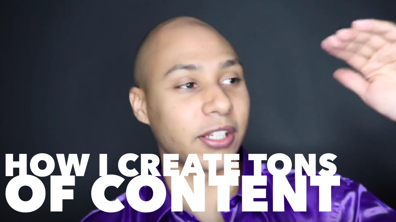 How I create tons of content