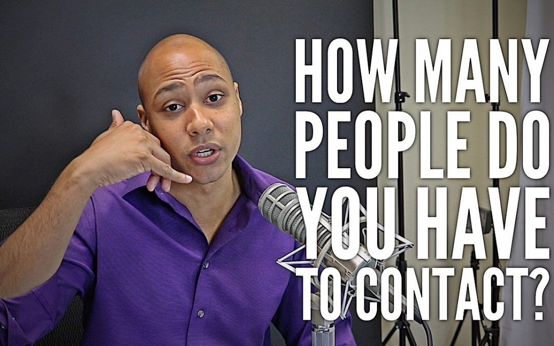 How many people do you have to contact before getting a speaking gig?