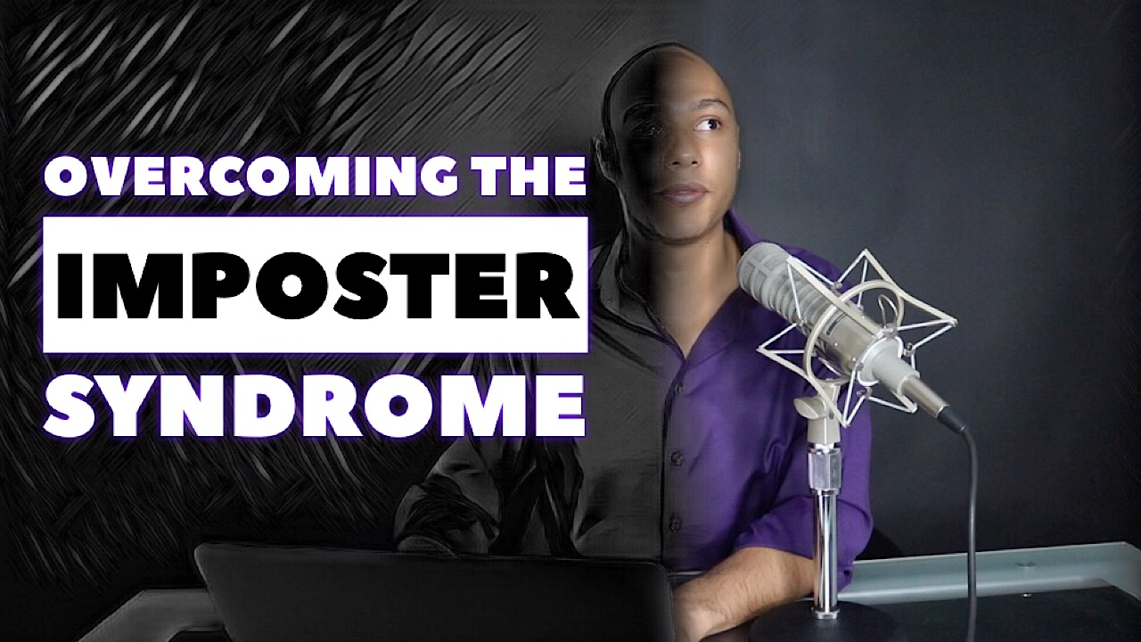 Overcoming the imposter syndrome
