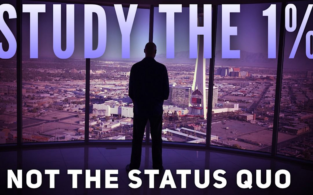 Study the 1%, not the status quo