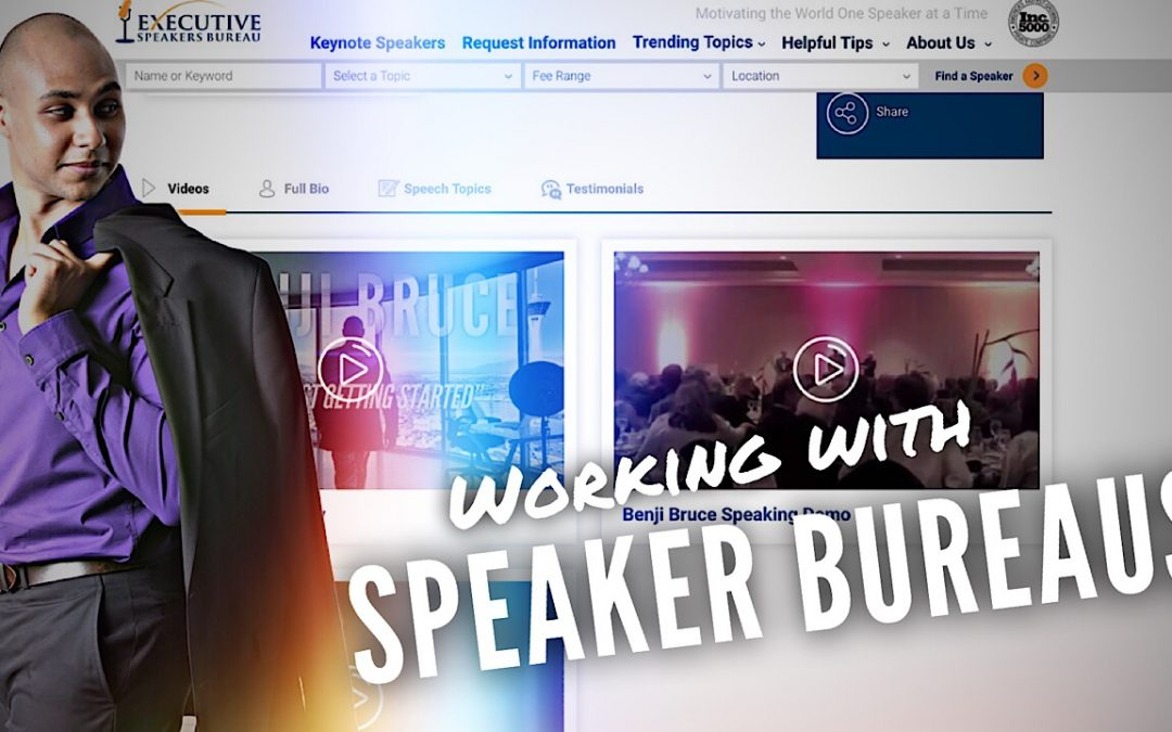 Working With Speaker Bureaus – Getting Bureaus To Notice You