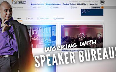 Working With Speaker Bureaus – Getting Bureaus To Notice You