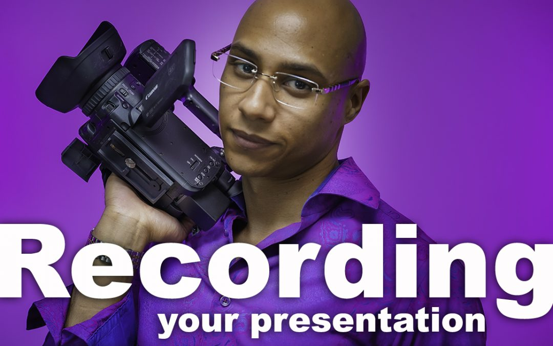 RECORDING Your Speaking Gigs So You Get Booked On More Stages