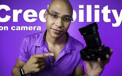 Creating Credibility On Camera