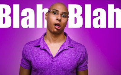 The BLAH BLAH Public Speaking Tip To Make Yourself More Engaging